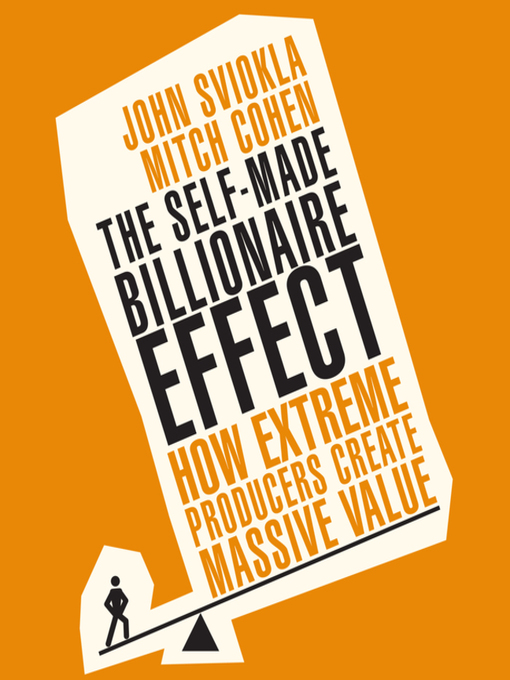 Title details for The Self-Made Billionaire Effect by Mitch Cohen - Available